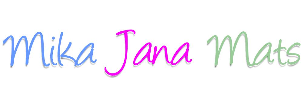 Mika Jana Mats